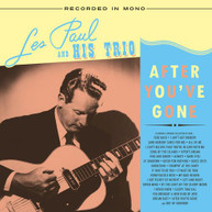 LES PAUL &  HIS TRIO - AFTER YOU'VE GONE VINYL
