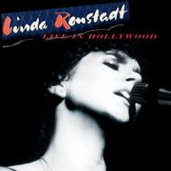 LINDA RONSTADT - LIVE IN HOLLYWOOD CD