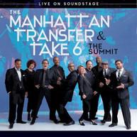 MANHATTAN TRANSFER &  TAKE 6 - SUMMIT - SUMMIT-LIVE ON SOUNDSTAGE BLURAY