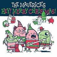 MAVERICKS - HEY MERRY CHRISTMAS VINYL