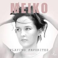 MEIKO - PLAYING FAVORITES VINYL