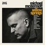 MICHAEL MCDERMOTT - WILLOW SPRINGS / OUT FROM UNDER VINYL