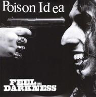 POISON IDEA - FEEL THE DARKNESS VINYL