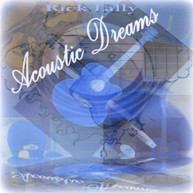 RICK LALLY - ACOUSTIC DREAMS CD