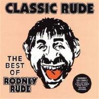 RODNEY RUDE - CLASSIC RUDE - THE BEST OF RODNEY RUDE * CD