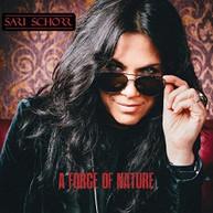 SARI SCHORR - FORCE OF NATURE VINYL