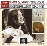 SHONA LAING - WHISPERING AFRAID & SHOOTING STARS ARE ONLY SEEN CD