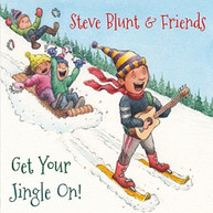 STEVE BLUNT /  FRIENDS - GET YOUR JINGLE ON CD