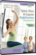 STOTT PILATES: SPINAL PELVIC &  SCAPULAR - EQUIPMEN DVD