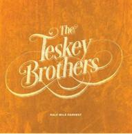 THE TESKEY BROTHERS - HALF MILE HARVEST * CD
