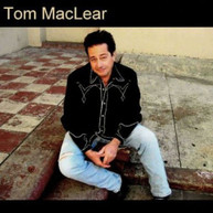 TOM MACLEAR - TOM MACLEAR CD