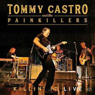 TOMMY CASTRO &  THE PAINKILLERS - KILLIN' IT - KILLIN' IT - LIVE VINYL