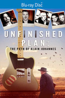 UNFINISHED PLAN: THE PATH OF ALAIN JOHANNES BLURAY