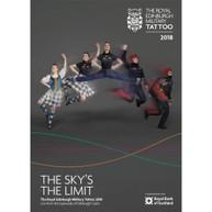 VARIOUS ARTISTS - THE ROYAL EDINBURGH MILITARY TATTOO 2018: THE SKY'S THE LIMIT (DVD) * DVD