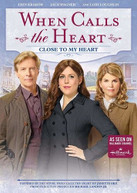 WHEN CALLS THE HEART: CLOSE TO MY HEART DVD