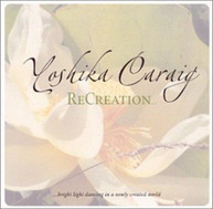 YOSHIKA CARAIG - RECREATION CD