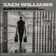 ZACH WILLIAMS - SURVIVOR: LIVE FROM HARDING PRISON CD