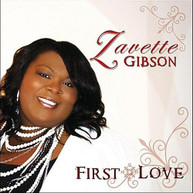 ZAVETTE GIBSON - FIRST LOVE CD