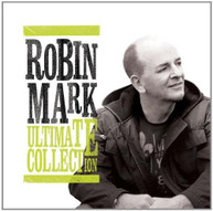 ROBIN MARK - ULTIMATE COLLECTION ROBIN MARK CD