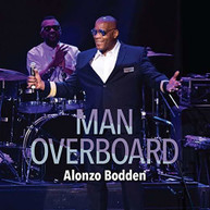 ALONZO BODDEN - MAN OVERBOARD CD