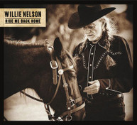 WILLIE NELSON - RIDE ME BACK HOME CD