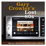 GARY CROWLEY'S LOST 80S / VARIOUS VINYL