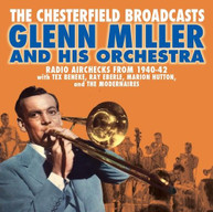 GLENN MILLER - CHESTERFIELD BROADCASTS: RADIO AIRCHECKS CD