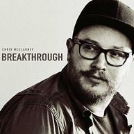 CHRIS MCCLARNEY - BREAKTHROUGH CD