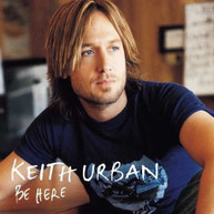 KEITH URBAN - BE HERE VINYL