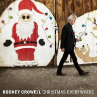 RODNEY CROWELL - CHRISTMAS EVERYWHERE VINYL
