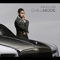 DEACON - CHILL MODE CD