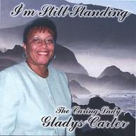 GLADYS CARTER - I'M STILL STANDING CD