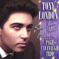 TONY LONDON - TONY LONDON SONGS FROM THE HEART WITH THE PAGE CAV CD