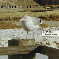 BEST &  CATONA - WITHOUT A CLUE CD