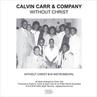CALVIN CARR &  COMPANY - WITHOUT CHRIST VINYL