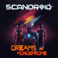 SCANDROID - DREAMS IN MONOCHROME CD