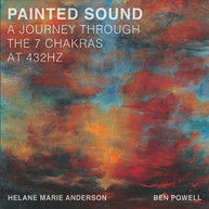 HELANE MARIE ANDERSON - PAINTED SOUND A JOURNEY THROUGH 7 CHAKRAS AT CD