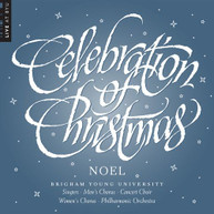ADOLPHE / BYU COMBINED CHOIRS ADAM &  ORCHESTRA - CELEBRATION OF CD