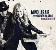 MINDI ABAIR &  THE BONESHAKERS - NO GOOD DEED CD