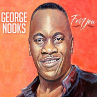 GEORGE NOOKS - FOR YOU CD