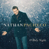 NATHAN PACHECO - O HOLY NIGHT CD