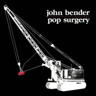 JOHN BENDER - POP SURGERY VINYL