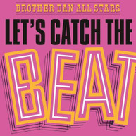 BROTHER DAN ALL STARS - LET'S CATCH THE BEAT VINYL