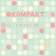 KOMPAKT TOTAL 18 / VARIOUS CD