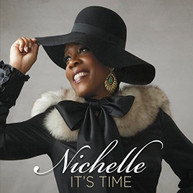NICHELLE - ITS TIME CD