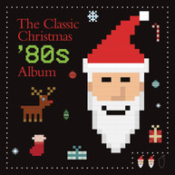 CLASSIC CHRISTMAS 80S ALBUM / VARIOUS CD