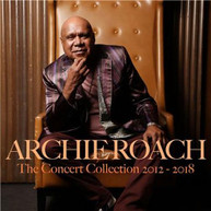 ARCHIE ROACH - THE CONCERT COLLECTION 2012 - 2018 * CD