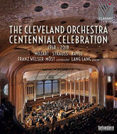 CLEVELAND ORCHESTRA CENTENNIAL CELEBRATION BLURAY