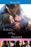 BIRDS WITHOUT NAMES BLURAY