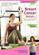 STOTT PILATES: BREAST CANCER REHAB ON EQUIPMENT DVD